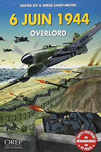 6 JUIN 1944, OVERLORD