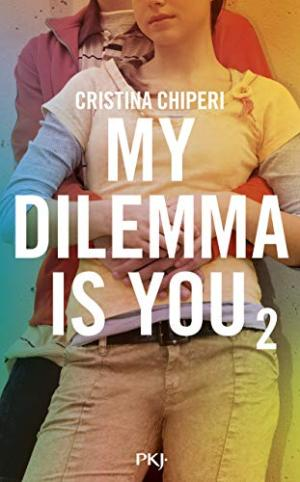 MY DILEMNA IS YOU