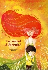 UN SECRET D'ÉTERNITÉ